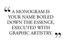 Put a monogram on it  / by Dani Page