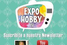 EXPOHOBBY TV / El programa que tanto estabas esperando! Suscribite a nuestro Newsletter http://expohobby.net/newsletters.html