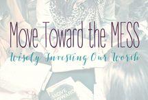 Move Toward The Mess