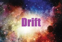 ✎ drift / :storyboard: