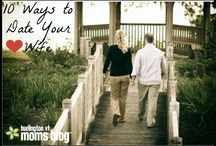 Marriage / Healthy Marriage, Dating your Spouse
