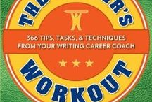 The Writer's Workout, 366 Tips, Tasks & Techniques From Your Writing Career Coach By Christina Katz / The inspiration, stamina, and power to take charge of your writing life every day! Get the daily jolt of energy your writing life needs from The Writer's Workout. Inside you'll find manageable, no-nonsense techniques for every aspect of your writing career from getting organized to connecting with your audience to building relationships. Veteran writing coach Christina Katz draws on her knowledge from more than a decade in the business to give you tips, exercises, and insider strategies.
