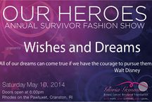 2014 Annual 'Our Heroes' Survivor Fashion Show ❤ / This year's theme is 'Wishes and Dreams' ❤ Join us for this exciting event on May 10th at 6pm at the Rhodes on the Pawtuxet! The annual fashion show is an event that helps breast cancer patients and survivors recapture their spirit and beauty, as they model fashions from some of Rhode Island's premiere boutiques. Order your tickets by calling us at (401) 861-4376 or email info@gloriagemma.org / by Gloria Gemma