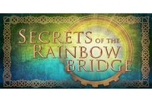 SOTRB Journey / Steps along the way in the creation of Secrets of the Rainbow Bridge