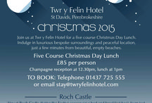 Celebrate Christmas and New Year 2017 at Twr y Felin Hotel and Roch Castle / Join us for Christmas Day and New Year's Eve at Twr y Felin Hotel, St Davids