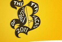 Best Typefaces of 2011 / FontShop's list of the best typefaces of 2011.