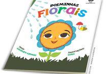 LIVRO INFANTL | Poeminhas Florais / Ilsutrações para o livro infantil Poeminhas Florais. Texto: Alexandre Azevedo. Editora Coruja.