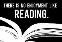 Reading / There is no enjoyment like reading