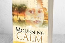 Novel: Mourning Calm