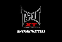 TapouT XT My Fight Matters / by TapouT XT