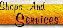 Shops & Services --------->