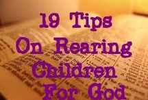 Tips for Rearing Kids / by Caviel Fang