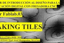 Taller Fablab.03 ETSA Sevilla / Introducción al diseño para la fabricación digital para el trabajo con moldes (que podrían ser aplicados a pavimentos, paramentos, elementos acústicos, mobiliario…) usando la fresadora CNC del Fablab de la ETSAS.