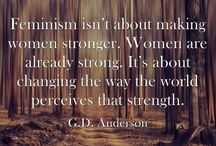 Wise Words / Quotes about feminism and human rights.
