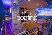 Boating / by Jackie Gutierrez