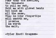 Tyler Knott Gregson- write me a story of love... / by Alicia Villa