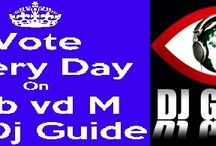 Vote Every Day Fab vd M At Dj Guide ! / http://www.djguide.nl/djinfo.p?djid=8346 Like(Aanbevelen) & Vote(Stem) To Help Me In The Dutch  Dj Top B|! New mix Online !Trance Rules ! Happy Week :D Thank you !