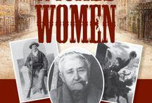 Wicked Women / Women of the Old West