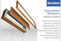 Cassonetto Restauro - VESTE DI NUOVO / Il sistema Cassonetto Restauro si integra perfettamente con i sistemi per finestre Deceuninck ed è la giusta soluzione sia per ristrutturazioni che per nuove costruzioni.