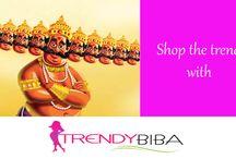 Celebrate Dussehra with TrendyBiba.com