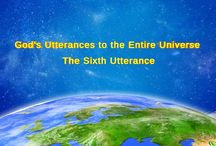 """Almighty God's Word """"God's Utterances to the Entire Universe (The Sixth Utterance)"""""""