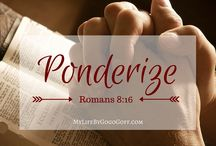 """Ponderize / Elder Devin G. Durrant's October 2015 challenge and invitation to """"Ponderize"""" one scripture a week. 80% ponder 20% memorize. What's your verse?"""