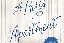 Inspiration for A Paris Apartment / Inspiration and Places from the bestselling novel A Paris Apartment