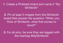 My StriVectin / #MyStriVectin / by Leslie Esquivel