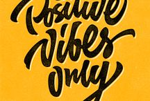 Good Vibes Only / Only Good Vibes Here!
