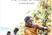 The Wines of India, a Concise Guide / All things Indian wine through the first comprehensive and authoritative guide by Peter Csizmadia-Honigh.