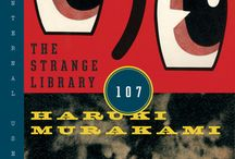 Strange Library / In celebration of Haruki Murakami's new book THE STRANGE LIBRARY, we asked librarians: What's the strangest thing in your library?