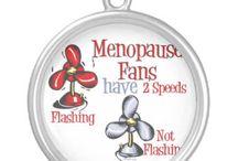 Menopause Sucks / Menopause Sucks