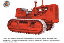 Allis-Chalmers Model HD-21 tractor / Introduced in 1955, the HD21, an 84 inch gauge, D8 sized tractor, was the flagship of the company's track type tractor range for almost 14 years. Prior to 1953 Allis-Chalmers did not manufacture their own diesel engines, relying mainly on GM for its motive power. This all changed when Allis-Chalmers purchased Buda and began installing them in their tractors (suitably re-badged of course).