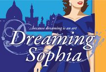 Dreaming Sophia Cover / Experience Dreaming Sophia visually through this Pinterest Board. Here you will find all the things touched on in the book...the characters, personalities, places holidays, food, drink and art and much more, that are explored and talked about in the book!