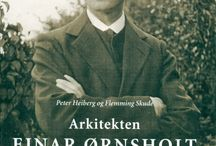 """Farfar, Ørnsholt, Arkitekt Ejnar Ørnsholt, / """"  -liv og værk""""  af Peter Heiberg og Flemming Skude. En profil af sin tid. En farfar i særklasse. En provins-arkitekt i særklasse."""