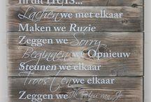 Tekstborden / Stoere, grappige, leuke, lieve, originele tekstborden gemaakt van sloophout