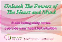 Heart Power / Quotes from Unleash the power of your heart and mind.