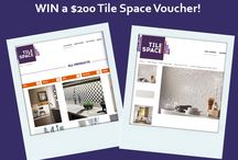 Tile Space Competitions! / Find our latest promo's here and you could be in to WIN!