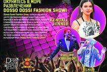 fashion / Dosso Dossi Fashion Show