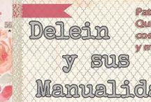 Delein y sus manualidades