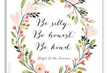 Be silly, be honest, be kind!