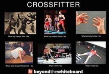Crossfit/fitness  / by Katie Hawkins