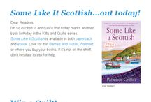 Kilts and Quilts Newsletters / by Patience Griffin