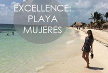 Travel // Mexico / Excellence Playa Mujeres! Yess!