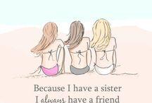 sister....