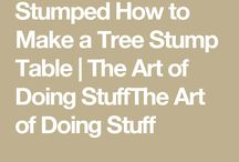 How to make table of tree stumps