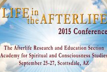 Life in the Afterlife Conference 2015 / by Kathleen Malone