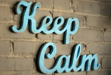 Keep Calm and ...  Options / by Donna Puckett