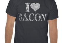 Bacon / Bacon ... Bacon ... Everybody Love Bacon.