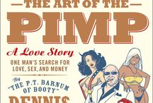 The Art of the Pimp / Dennis Hof, proprietor of the world-famous Moonlite BunnyRanch brothel and the P.T. Barnum of prostitution, charts his path to fame and infamy, while dispensing homespun wisdom about sex, sales, money, and how to live as the country's most recognizable pimp.